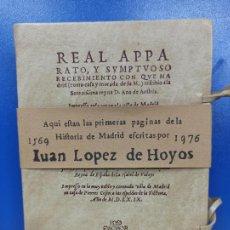 Libros de segunda mano: FACSIMIL LIBRO JUAN LOPEZ DE HOYOS HISTORIA DE MADRID 1569 1976. Lote 224217925
