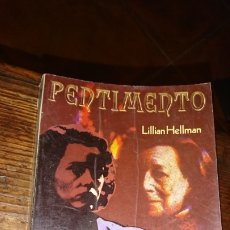 Libros de segunda mano: LIBRO, PENTIMENTO, POR LILLIAN HELLMAN, PRIMERA EDICIÓN 1979. Lote 224250902