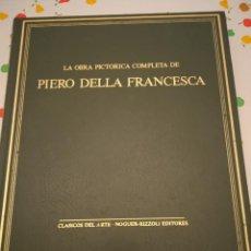 Libros de segunda mano: LA OBRA PICTORICA COMPLETA DE PIERO DELLA FRANCESCA. Lote 224264773