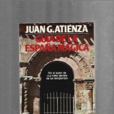 Livros em segunda mão: GUIA DE LA ESPAÑA MAGICA. JUAN G.ATIENZA. 1987. MARTINEZ ROCA. Lote 224277958