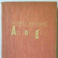 Libros de segunda mano: ANTOLOGÍA. - HUIDOBRO, VICENTE.. Lote 123201608