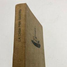 Libros de segunda mano: L-5793. LA CASA POR DENTRO, LUIS M.FEDUCHI. 1952. 1ª EDICION EN UN VOLUMEN.. Lote 224281555