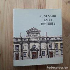 Livros em segunda mão: EL SENADO EN LA HISTORIA - VV.AA.. Lote 224321867
