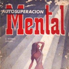Libros de segunda mano: IGLESIAS JANEIRO : AUTOSUPERACIÓN MENTAL (KIER, 1968). Lote 224336920