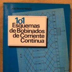 Livros em segunda mão: 101 ESQUEMAS DE BOBINADOS DE CORRIENTE CONTINUA. JOSÉ RAMIREZ VÁZQUEZ. EDITORIAL CEAC 1990. Lote 224379052