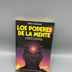 Livros em segunda mão: LOS PODERES DE LA MENTE. NONA COXHEAD. ED. MARTINEZ ROCA. BARCELONA, 1989. PAGS: 225. Lote 224419208