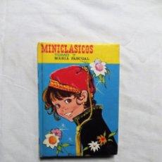 Libros de segunda mano: MINICLASICOS TOMO 7 DE MARIA PASCUAL. Lote 224515697