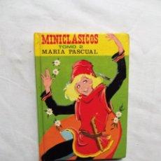 Libros de segunda mano: MINICLASICOS TOMO 2 DE MARIA PASCUAL. Lote 224516191