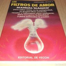 Libros de segunda mano: LOS FILTROS DEL AMOR - ZACKARIEL SHAULA - EDITORIAL VECCHI. Lote 224533191