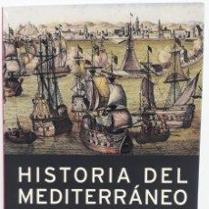 Libri di seconda mano: HISTORIA DEL MEDITERRÁNEO POR JEAN CARPENTIER Y FRANÇOIS LEBRUN (ED. BASE PRIMERA EDICIÓN 2008). Lote 224573980