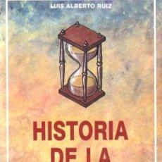 Libros de segunda mano: LUIS ALBERTO RUIZ : HISTORIA DE LA ADIVINACIÓN (KIER, 1988). Lote 224577240
