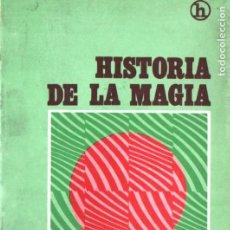 Libros de segunda mano: ELIPHAS LEVI : HISTORIA DE LA MAGIA (KIER, 1988). Lote 224577551