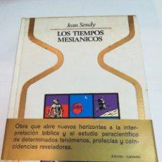 Libros de segunda mano: JEAN SENDY LOS TIEMPOS MESIÁNICOS S1665T. Lote 224587843