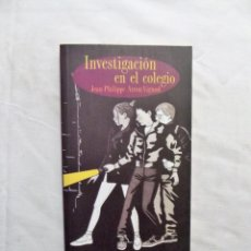 Libros de segunda mano: INVESTIGACION EN EL COLEGIO DE JEAN PHILIPPE ARROU VIGNOD. Lote 224613587