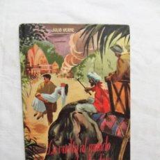 Libros de segunda mano: LA VUELTA AL MUNDO EN OCHENTA DIAS DE JULIO VERNE. Lote 224616005