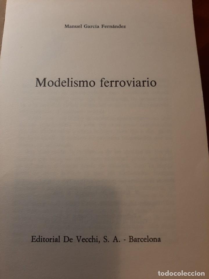 Libros de segunda mano: MODELISMO FERROVIARIO. EDITORIAL DE VECCHI. MANUEL GARCIA FERNANDEZ 1980 - Foto 7 - 224627916