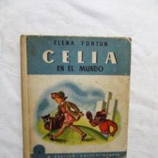 Libros de segunda mano: CELIA EN EL MUNDO DE ELENA FORTUN. Lote 224645770