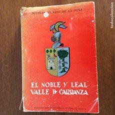 Libros de segunda mano: EL NOBLE Y LEAL VALLE DE CARRANZA NICOLÁS VICARIO DE LA PEÑA. Lote 224673362