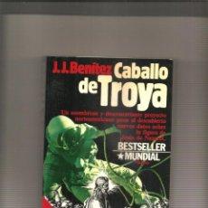 Libros de segunda mano: 2542. J.J. BENITEZ: CABALLO DE TROYA. Lote 224673615