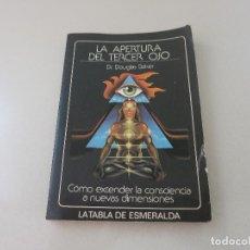 Livres d'occasion: PARAPSICOLOGIA LA APERTURA DEL TERCER OJO. DR DOUGLAS BAKER. LIBRO TABLA ESMERALDA. Lote 224755283
