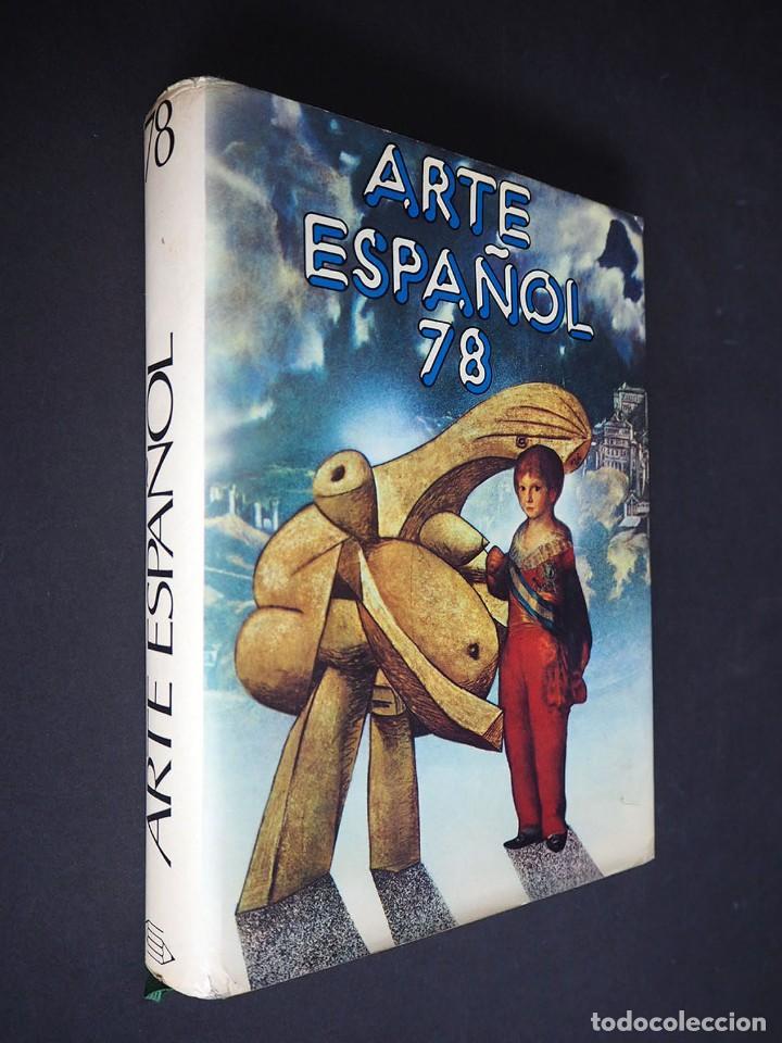 ARTE ESPAÑOL 78. EDITORILA LÁPIZ. 1978. (Libros de Segunda Mano - Bellas artes, ocio y coleccionismo - Otros)