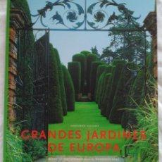 Libros de segunda mano: GRANDES JARDINES DE EUROPA: DESDE LA ANTIGÜEDAD HASTA NUESTROS DIAS. EHRENFRIED KLUCKERT. Lote 224888772