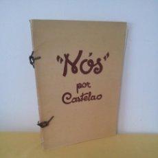 Libros de segunda mano: NOS POR CASTELAO - EDICIÓN FACSÍMIL 1975 - EDICIONES AKAL. Lote 224895801