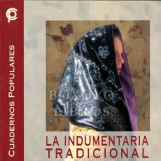 Livros em segunda mão: GARCÍA BALLESTEROS, Mª DE LA VEGA, Y OTROS. LA INDUMENTARIA TRADICIONAL DE EXTREMADURA. Lote 224604696