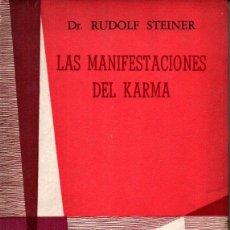 Libros de segunda mano: RUDOLF STEINER : LAS MANIFESTACIONES DEL KARMA (GLEM, 1958). Lote 224946732