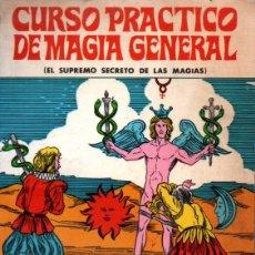 Libros de segunda mano: MAGNUS BRUNOS : CURSO PRÁCTICO DE MAGIA GENERAL (MÉXICO, 1979). Lote 224946791