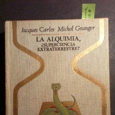 Livres d'occasion: LA ALQUIMIA - COLECCIÓN OTROS MUNDOS. Lote 225028608