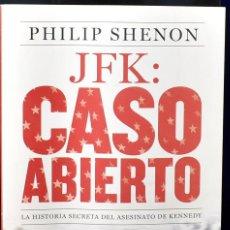 Libros de segunda mano: JFK CASO ABIERTO: LA HISTORIA SECRETA DEL ASESINATO DE KENNEDY / THE SECRET HISTORY OF THE KENNEDY A. Lote 225063406