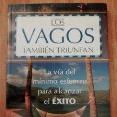 Libros de segunda mano: LOS VAGOS TAMBIEN TRIUNFAN. Lote 225078427
