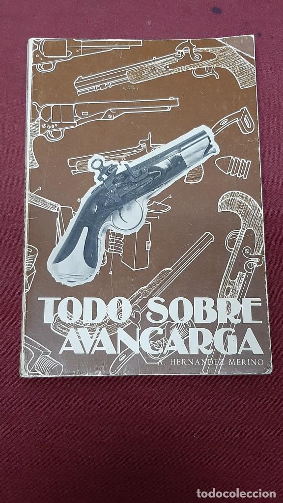LIBRO TODO SOBRE AVANCARGA... (Libros de Segunda Mano - Ciencias, Manuales y Oficios - Otros)