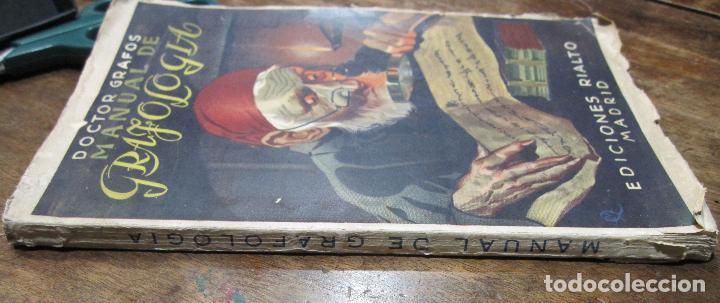Libros de segunda mano: DOCTOR GRAFOS MANUAL DE GRAFOLOGIA. Ediciones Rialto, Madrid, 1943. 141 PAGINAS. 22,5X14 CM - Foto 11 - 225085880