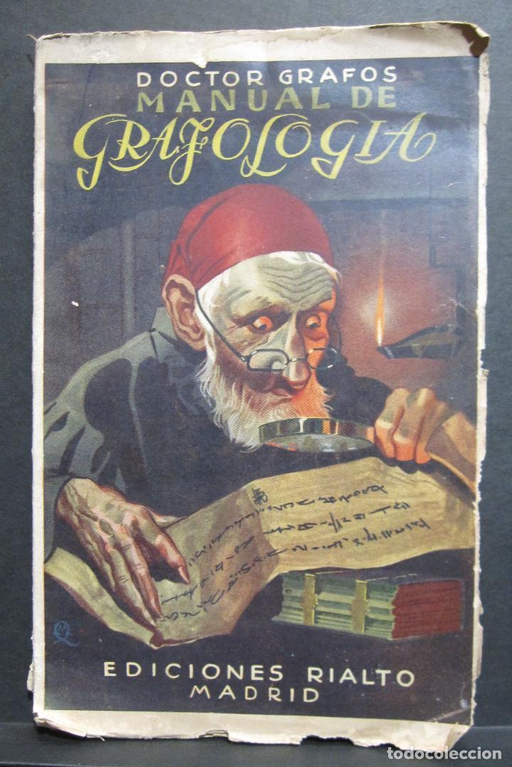 DOCTOR GRAFOS MANUAL DE GRAFOLOGIA. EDICIONES RIALTO, MADRID, 1943. 141 PAGINAS. 22,5X14 CM (Libros de Segunda Mano - Parapsicología y Esoterismo - Otros)