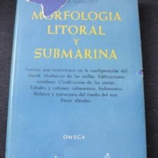 Libros de segunda mano: MORFOLOGÍA LITORAL Y SUBMARINA DE ANDRÉS GUILCHER. BARCELONA 1957. Lote 225140438