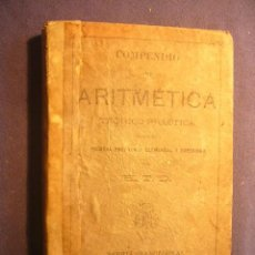 Libros de segunda mano: H.T.D.: COMPENDIO DE ARITMETICA TEORICO-PRACTICA PARA LA ENSEÑANZA ELEMENTAL Y SUPERIOR (1893). Lote 225146940