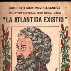 Libri di seconda mano: MARTÍNEZ CASANOVA : LA ATLÁNTIDA EXISTIÓ (MÉXICO. 1964). Lote 225165116