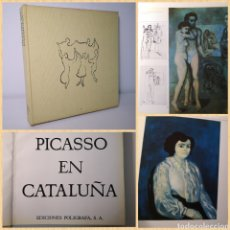 Libros de segunda mano: PICASSO EN CATALUÑA - JOSEP PALAU I FABRE, EDICIONES POLIGRAFA, 1966. Lote 225182443