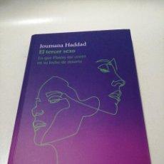 Libros de segunda mano: JOUMANA HADDAD - EL TERCER SEXO ,. Lote 225217500
