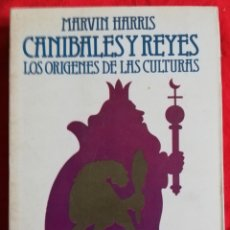 Libri di seconda mano: CANIBALES Y REYES, LOS ORIGENES DE LAS CULTURAS -1978~1ª ED.- MARVIN HARRIS - ED.ARGOS VERGARA -PJRB. Lote 225246572