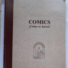 Libros de segunda mano: COMICS COMO SE HACEN. Lote 32967205