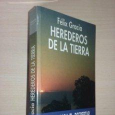 Libri di seconda mano: HEREDEROS DE LA TIERRA: GUÍA PARA EL DESPERTAR - FELIX GRACIA. Lote 225301550