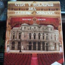 Libros de segunda mano: VIDA Y MILAGROS DEL TEATRO ARRIAGA. AYTO DE BILBAO/EDICIONES LAGA. Lote 225304275