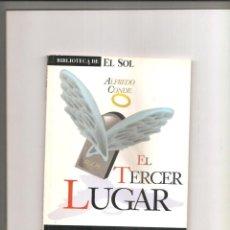Libros de segunda mano: 2581. ALFREDO CONDE. EL TERCER LUGAR. Lote 225331222