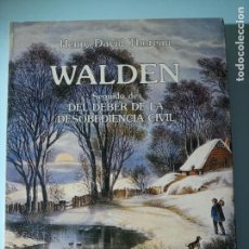 Libros de segunda mano: HENRY DAVID THOREAU WALDEN DEL DEBER DE LA DESOBEDIENCIA CIVIL. Lote 225494296
