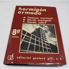 Libros de segunda mano: P. JIMÉNEZ MONTOYA, A. GARCÍA MESEGUER, F. MORÁN CABRÉ HORMIGÓN ARMADO TOMO II Q3926T. Lote 225504065