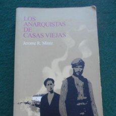 Libros de segunda mano: LOS ANARQUISTAS DE CASAS VIEJAS JEROME R. MINTZ. Lote 225504385