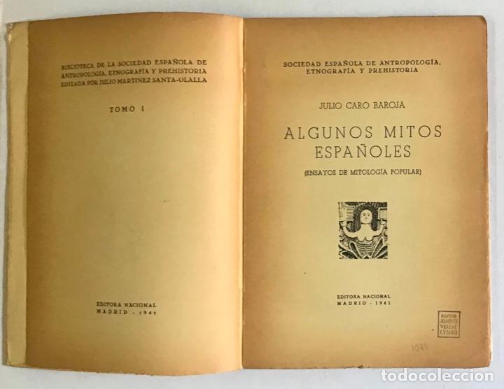 Libros de segunda mano: ALGUNOS MITOS ESPAÑOLES. - CARO BAROJA, Julio. - Foto 2 - 123171736